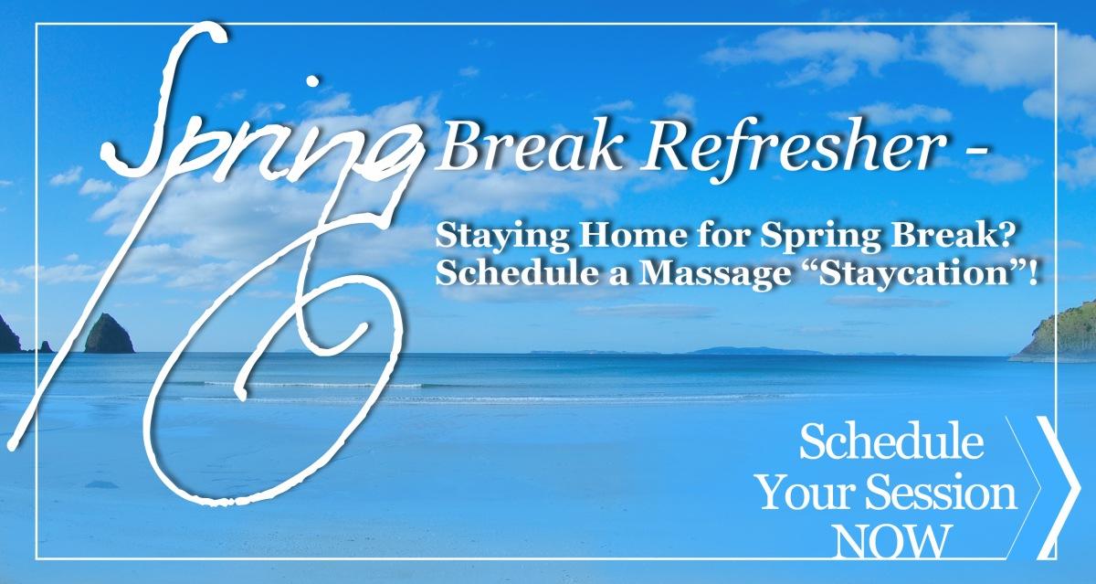 Spring Break Refresher | Massage Therapy | Heaven Sent Massage of Ellijay | Ellijay Georgia (GA) 30540