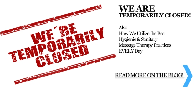 We're Temporarily CLOSED - March 2020 | On the Blog | Heaven Sent Massage of Ellijay | Ellijay, GA 30540